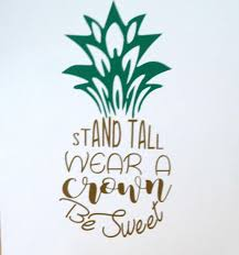 Pineapple Quote Wall Decal Summe Vinyl Decal Diy Vinyl Quote Summer Decal Vinyl Art Quotes Wall Quotes Decals