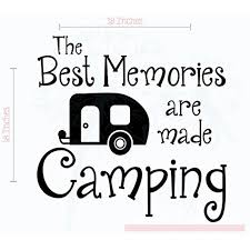 Best Memories Made Camping Vinyl Lettering Rv Art Wall Sticker Decals Best Summer Family Quote 18x18 Inch Glossy Black Walmart Com Walmart Com