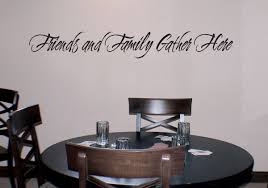 Friends Family Gather Here Wall Decals Trading Phrases