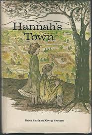 9780913228067: Hannah's Town - AbeBooks - Helene Smith; George ...