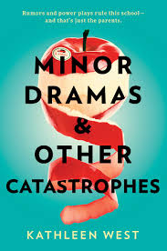 Minor Dramas & Other Catastrophes: West, Kathleen: 9780593098400:  Amazon.com: Books