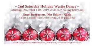 2nd Saturday Holiday Westie Dance at Smooth Sailing Ballroom,  Charlottesville