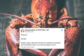 Lobsters are terrifying immortal beings ...