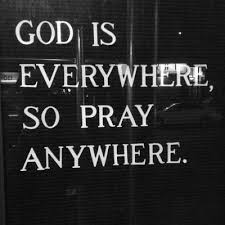 quotes god pray encouragement god is everywhere aidulin •