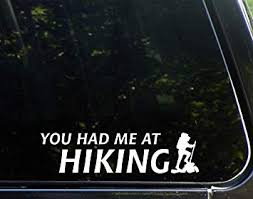 Amazon Com Lplpol Car Decals You Had Me At Hiking 6 Vinyl Decal Sticker For All Cars Body Windows Baby