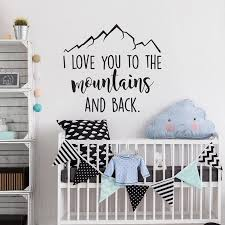 Mountain Wall Decal I Love You To The Mountains And Back Adventure Vinyl Stickers Nursery Decor Wall Decals For Kids G374 Wall Stickers Aliexpress
