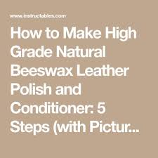 make high grade natural beeswax leather