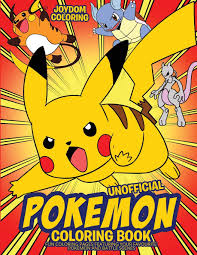 Unofficial Pokemon Coloring Book: Fun Coloring Pages Featuring Your  Favorite Pokemon and Battle Scenes: 9781951355319: Amazon.com: Books