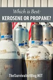 which is best kerosene or propane