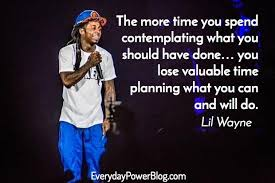 best lil wayne quotes on life love and success