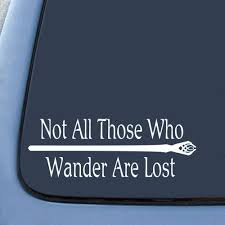 Lotr Not All Those Who Wander Are Lost Sticker Decal Notebook Car Laptop