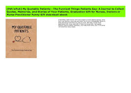pdf epub my quotable patients the funniest things patients say a
