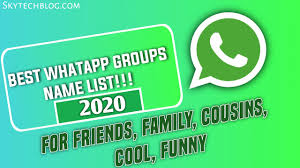 Whatsapp Group Names List 2020 for Friends, Family, Etc (1111+ Names)