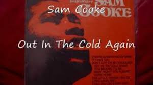 Sam Cooke Out In The Cold Again Lyrics