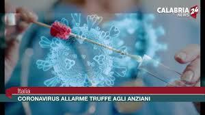 Italia Coronavirus: allarme truffe agli anziani - Calabria News 24