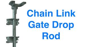 Chain Link Gate Drop Rod Youtube