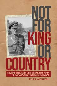 Not for King or Country: Edward Cecil-Smith, the Communist Party ...