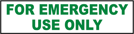 For Emergency Use Only Label D4628 By Safetysign Com