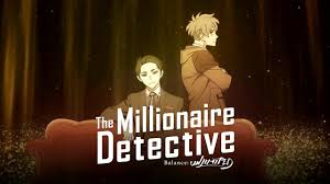The Millionaire Detective - Balance: UNLIMITED — Opening ...
