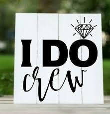 I Do Crew Marrage Bride Groom Cups Walls Windows Wood Vinyl Decal Sticker P1 Ebay