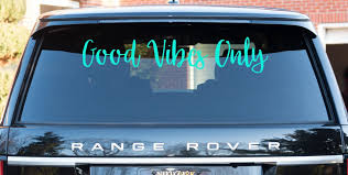 Good Vibes Only Vehicle Decal East Coast Vinyl Decals Llc