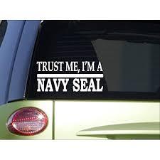 Trust Me Navy Seal H583 8 Inch Sticker Decal Navy Ship Captain Naval Walmart Com Walmart Com
