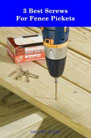 Best Screws For Fence Pickets Updated November 2020