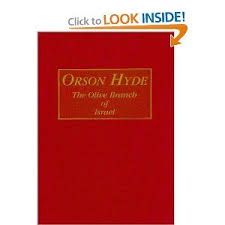Orson Hyde: Olive Branch of Israel by Myrtle Stevens Hyde. $35.55. Edition  - 1st. Publisher: Agreka Books; 1st edition (Nove… | Books, Christian  books, Olive branch