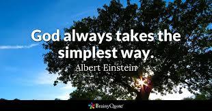 albert einstein god always takes the simplest way