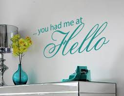 You Had Me At Hello Wall Art Decal Sticker Wall Art Decal