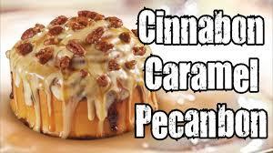 carbs cinnabon caramel pecanbon you
