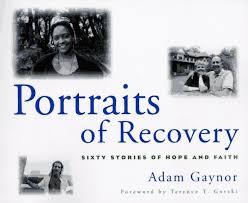Portraits of Recovery: Sixty Stories of Hope and Faith: Gaynor ...