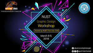 NUST Graphic Designing Workshop hosted by NUST Fine Arts Club on March  10-11, 2018 | University Times