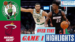 Boston Celtics vs Miami Heat Game 1 Highlights OverTime (Final) | East  Finals - NBA Playoffs - YouTube