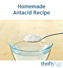 homemade antacid recipe thriftyfun