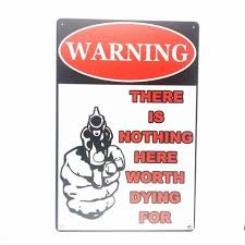 Warning Nothing Worth Dying For Retro Metal Sign Vintage Man Cave