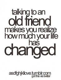 reconnecting old friends quotes quotesgram old friend