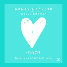 Amazon.co.jp: New Love (feat. Holly Brewer) [Tobtok & Adam Griffin Remix]:  Henry Hacking: Digital Music