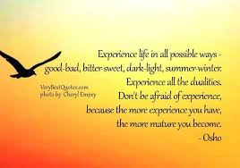 life quotes dont be afraid of experience quotes collection of