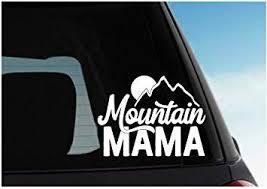 Amazon Com Justdecalit Mountain Mama Decal Vinyl Car Sticker Gloss White Automotive