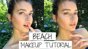 beach makeup tutorial 2017 jessica