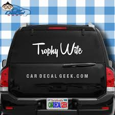 Trophy Wife Vinyl Car Window Decal