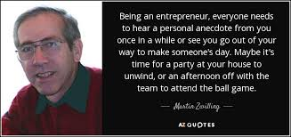 martin zwilling quote being an entrepreneur everyone needs to