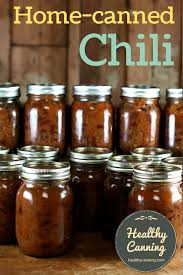 home canned chili healthy canning