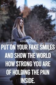 fake smile quotes the best quotes on fake smiles