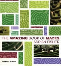 The Amazing Book of Mazes: Amazon.co.uk: Adrian Fisher: 9780500512470: Books