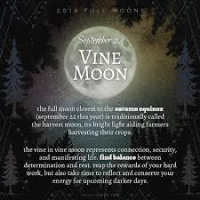 2018 Full Moons - September Vine Moon ...