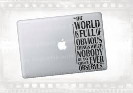 Sherlock Holmes Themed Obvious Things Quote Decal For Laptop Macbook 13 Apple Stickers Macbook Decal Laptop Decal