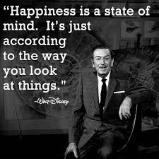 walt disney quote about happiness being a state of mind walt