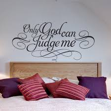 Wall Decal Quotes Only God Can Judge Me 2pac Famous Quote Sticker Text Home Decor For Housewares On Luulla